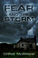 Cover for 'Fear And The Storm'