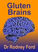 Cover for 'Gluten Brains: the brain–grain connection'