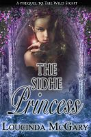 Cover for 'The Sidhe Princess'