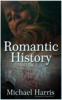 Cover for 'Romantic History'