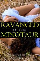 Cover for 'Ravaged by the Minotaur (Monster on the Farm)'