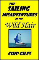 Cover for 'Sailing Misadventures of the Wild Hair'