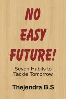 Cover for 'No Easy Future! - Seven Habits to Tackle Tomorrow'