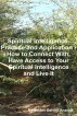 Spiritual Intelligence – Practice and Application – How to Connect With, Have Access to Your Spiritual Intelligence and Live It by Delvensoft