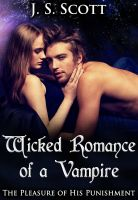 Cover for 'Wicked Romance Of A Vampire (The Pleasure Of His Punishment)'