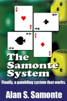 Cover for 'The Samonte System: Finally, a gambling system that works.'
