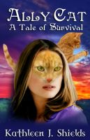 Cover for 'Ally Cat, A Tale of Survival (First half)'