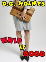 Cover for 'Whip It Good'