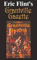 Cover for 'Eric Flint's Grantville Gazette Volume 6'