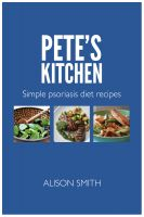 Cover for 'Pete's Kitchen - Simple Psoriasis Diet Recipes'