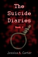 Cover for 'The Suicide Diaries (Book 2)'