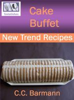 Cover for 'Tastelishes Cake Buffet - New Trend Recipes'