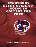 Cover for 'Everybody Else's Guide to Going to College for Free'