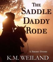 Cover for 'The Saddle Daddy Rode'