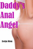 Cover for 'Daddy's Anal Angel'