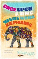 Cover for 'Once upon a time, there were elephants'