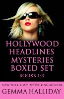 Cover for 'Hollywood Headlines Mysteries Boxed Set (Books 1-3)'