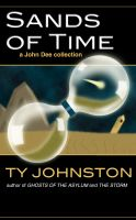 Cover for 'Sands of Time (a John Dee collection)'