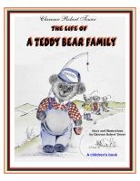 Cover for 'The Life of a Teddy Bear Family'