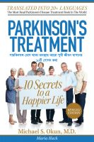 Michael S. Okun M.D. - Parkinson's Treatment Bengali Edition: 10 Secrets to a Happier Life:পারিকনসn েরাগ থাকা aবsায় আেরা সখু ী জীবন যাপেনর 10িট েগাপন কথা মাiেকল eস. o