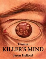 Cover for 'From a Killer's Mind'