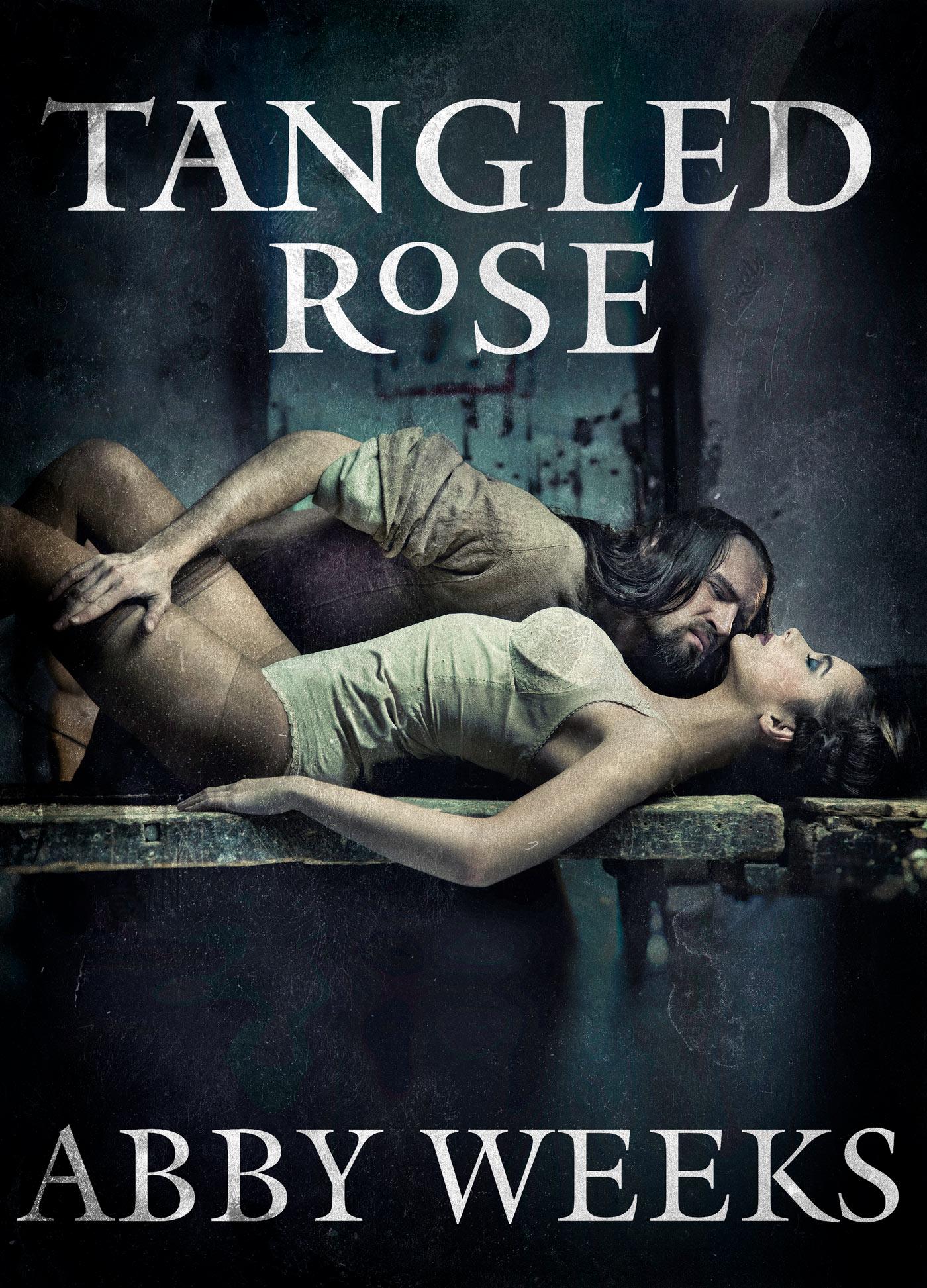 Abby Weeks - Tangled Rose: Motorcycle Dark Romance
