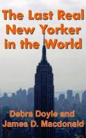 Cover for 'The Last Real New Yorker in the World'
