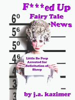 Cover for 'F***ed Up Fairy Tale News'