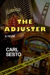 The Adjuster by Carl Sesto