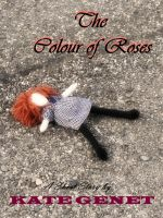 Cover for 'The Colour of Roses'