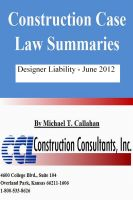 Cover for 'Construction Case Law Summaries - Designer Liability - June 2012'