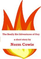 Cover for 'The Really Hot Adventures of Guy'
