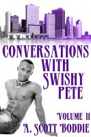 Cover for 'Conversations with Swishy Pete Volume II'