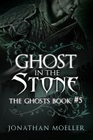 Cover for 'Ghost in the Stone'