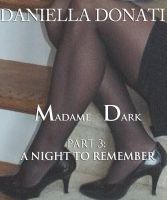 Cover for 'Madame Dark Part 3: A Night To Remember'
