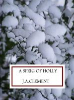 Cover for 'A Sprig of Holly'