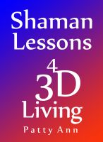 Cover for 'Shaman Lessons  4  3D Living'