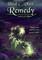 Cover for 'Remedy (A story of Aligare)'