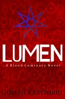 Cover for 'Lumen (Blood Luminary, #1)'