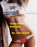 Cover for 'Camp Wanna Watchee'
