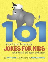 Cover for '101 Short and Hilarious Jokes For Kids - Jokes They'll Tell Again and Again'