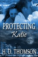 H.D. Thomson - Protecting Katie