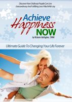 Cover for 'Achieve Happiness Now'