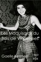 Cover for 'Les Maquisards du Bois de Vincennes'