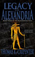 Cover for 'Legacy of Alexandria (Alexandrian Saga #3)'