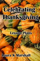 Cover for 'Celebrating Thanksgiving'