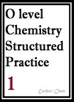 O level Chemistry Structured Practice Papers 1