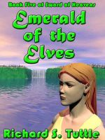 Cover for 'Emerald of the Elves (Sword of Heavens #5)'
