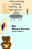 Cover for 'Active Learning on the Go:  Berlang, the Bear Goes to School Book 1'