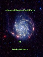 Cover for 'Advanced Human Finds Earth'